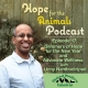 Hope for the Animals podcast