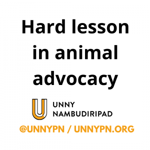 Hard lesson in animal advocacy
