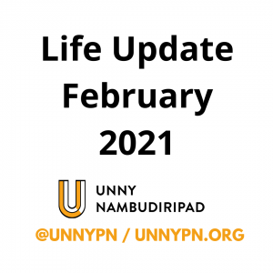 Life Update Feb 2021